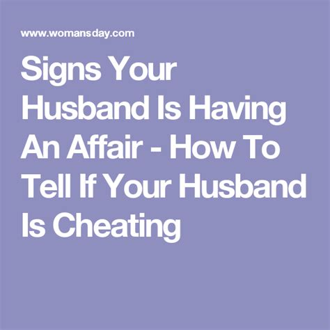 7 Signs Your Spouse Is by 11 Signs That He Might Be An Affair Fixing