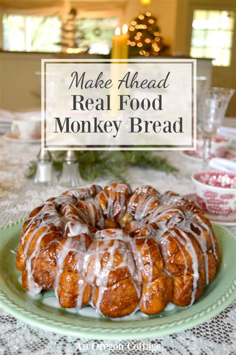 make ahead food gift overnight make ahead monkey bread using real ingredients