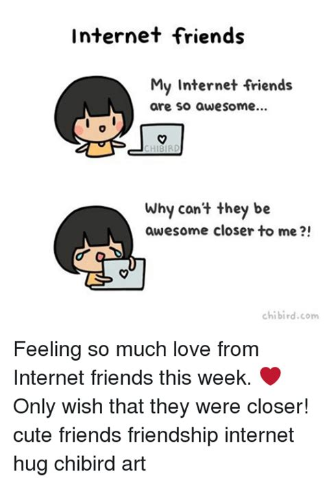 Internet Friends Meme - 25 best memes about internet friend internet friend memes