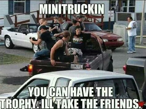 Mini Truck Meme - hell ya no life like the low life pinterest