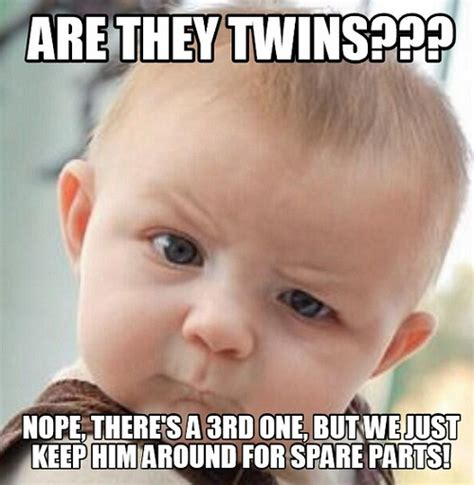Twin Birthday Meme - 21 funny twin quotes and sayings with images twin quotes