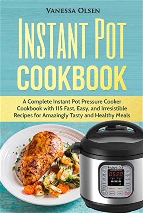 instant pot cookbook the complete free ebook instant pot cookbook activities