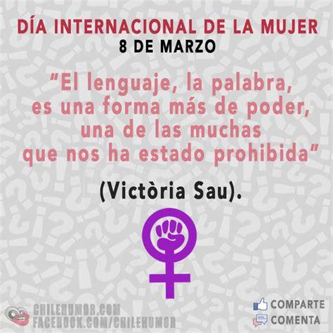 imagenes y frases x el dia de la amistad 10 frases para el d 237 a internacional de la mujer