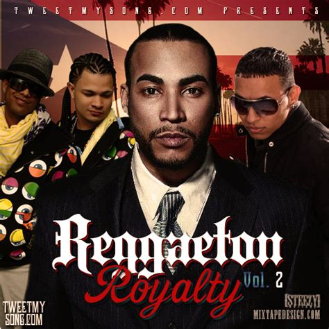 best reggaeton artist reggaeton artists various artists reggaeton royalty signed