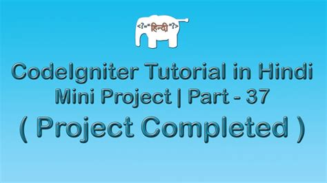 codeigniter tutorial project codeigniter project tutorial in hindi urudu project