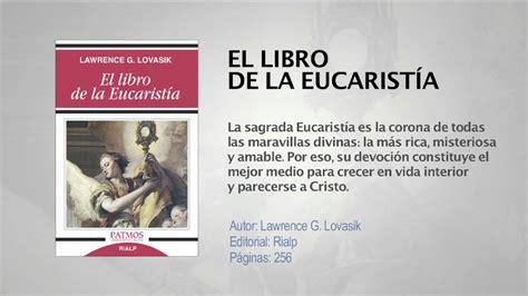 el libro de la eucarist 205 a de lawrence g lovasik youtube