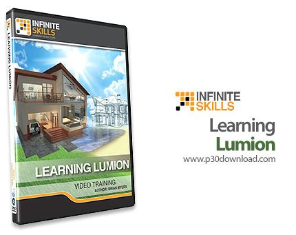 lumion tutorial for beginners infinite skills learning lumion a2z p30 download full
