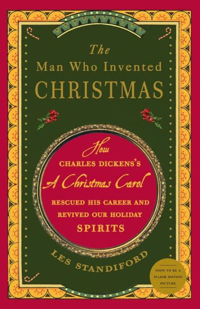 libro the man who invented the man who invented christmas how charles dickens s a christmas carol rescued his career and