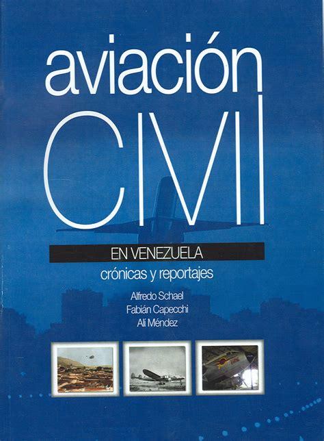 libro la aviacin en la libros de aviaci 243 n aviaci 243 n civil 187 aviaci 243 n civil
