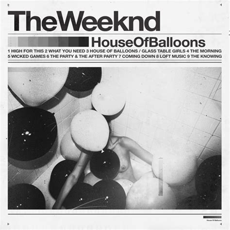 The Weeknd House Of Balloons Mixtape Stream Download