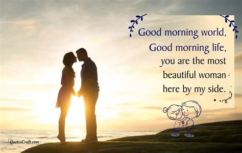 morning my quotes morning my world morning quotes for him