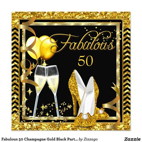 Be Fabulous 50 fabulous 50 chagne gold black invite fabulous