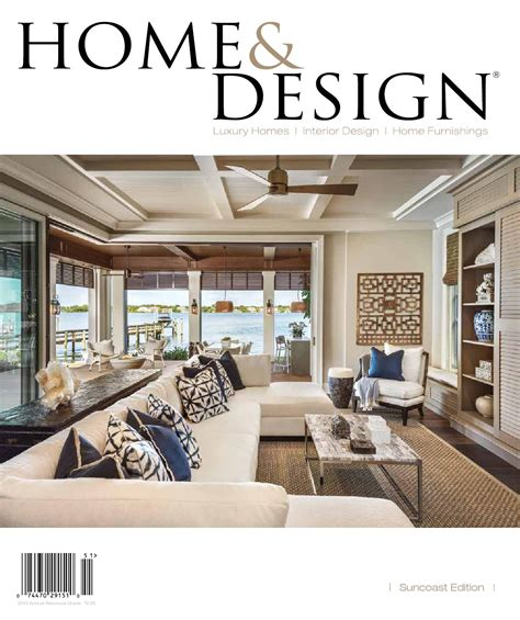 home design and architect magazine home design magazine annual resource guide 2015 suncoast florida edition by anthony spano