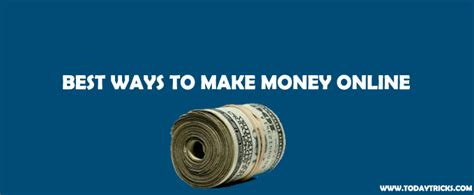 Tips To Make Money Online - 10 killer tips to make money online todaytrickstodaytricks