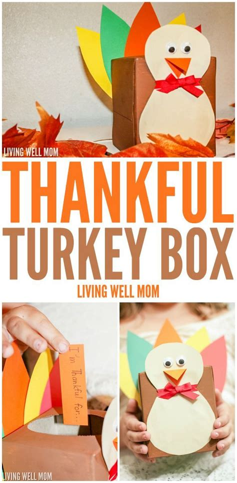 Thanksgiving Tip Make A List Or Two by How To Make A Thankful Turkey Box Thankful Thanksgiving