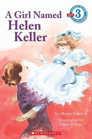 helen s book review not a named helen keller scholastic reader level 3 by