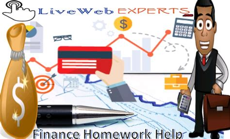 Finance Homework Help by Avail Best Finance Homework Help At Live Web Experts