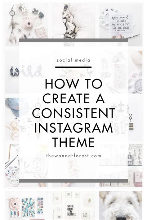layout instagram account how to create a consistent instagram theme wonder forest