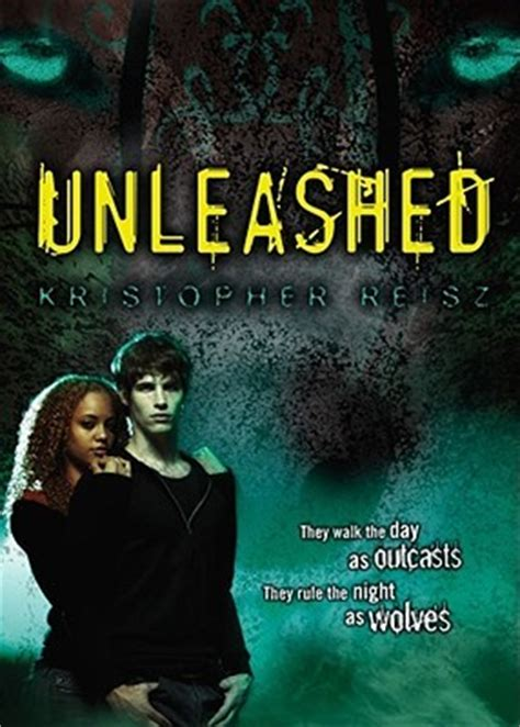 unleash the novels books unleashed by kristopher reisz reviews discussion