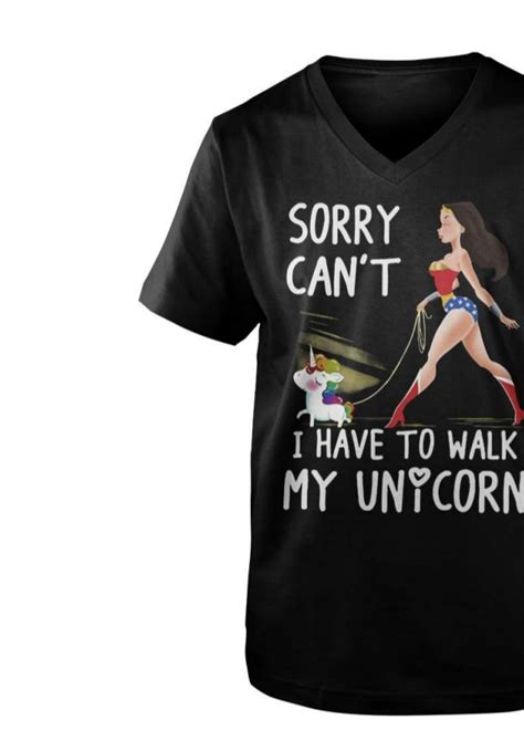 my can t walk sorry can t i to walk my unicorn shirt
