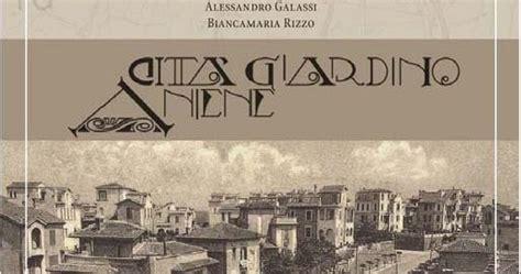 città giardino aniene dov 232 l architettura italiana citt 224 giardino aniene