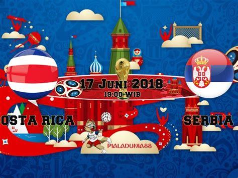 skor serbia vs swiss prediksi skor costa rica vs serbia 17 juni 2018 piala