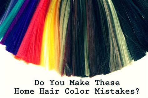 Do You Make These Mistakes On A Date by Do You Make These Home Hair Color Mistakes