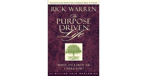 on purpose books the purpose driven what on earth am i here for by