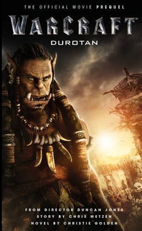 warcraft durotan the official warcraft durotan the official movie pr
