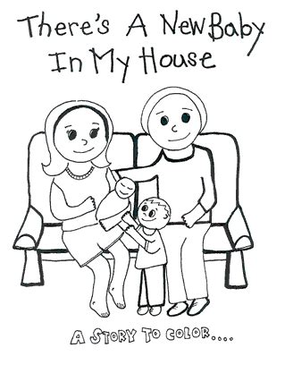 coloring pages baby sister quot there s a new baby in my house quot coloring book birth