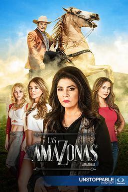 poster de novelas y series las amazonas mexican tv series wikipedia