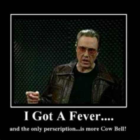 Christopher Walken Cowbell Meme - christopher walken quotes image quotes at relatably com