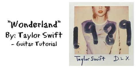tutorial guitar taylor swift quot wonderland quot by taylor swift guitar tutorial youtube