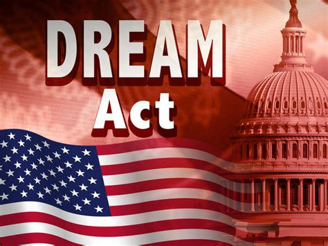 the dream of the history dream act the dream act
