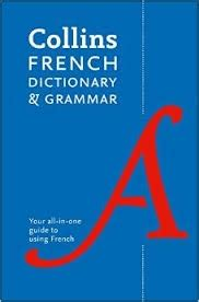 0007484356 collins french dictionary and grammar french dictionary grammar