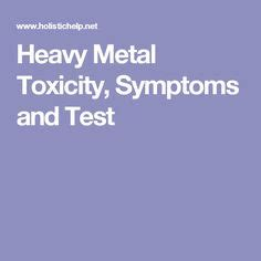 Mercury Poisoning Signs Tests And A Detox Plan by 1000 Images About Heavy Metals On Heavy Metal