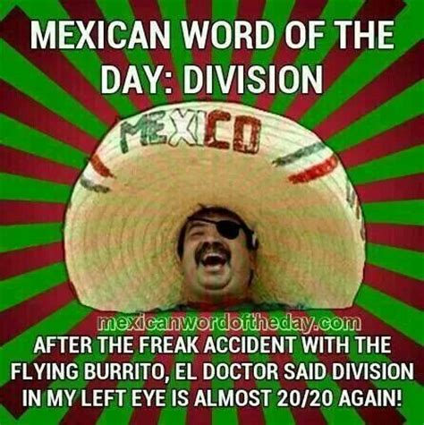 Spanish Word Of The Day Meme - mexican word of the day mexican word of the day