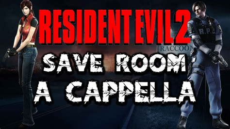 save room for my resident evil 2 save room a cappella