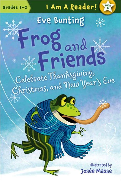 celebrating new year book frog and friends celebrate thanksgiving and new