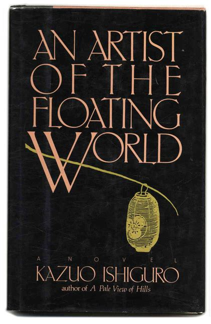 an artist of the floating world 1st us edition 1st printing kazuo ishiguro books tell you