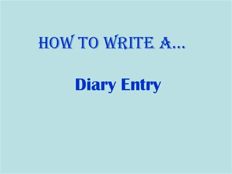 how to 3 year how to write a diary entry
