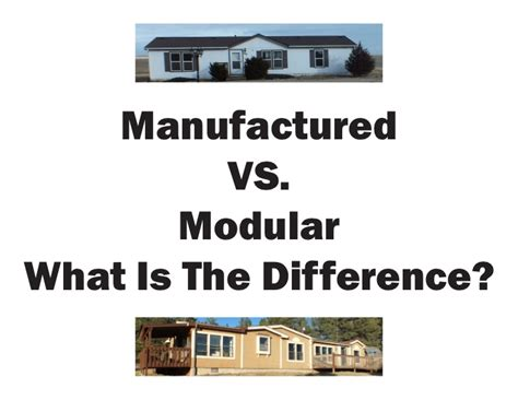 modular homes vs site built homes manufactured vs modular what is the difference