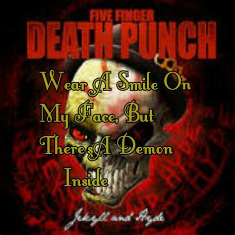 five finger death punch demon inside five finger death punch jekyll and hyde lyrics wear a