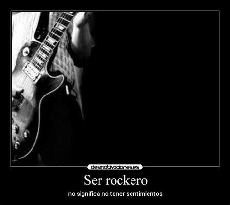 imagenes de rockero enamorado ser rockero desmotivaciones