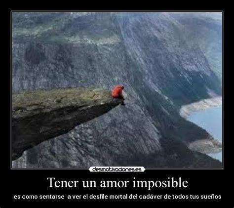 un amor imposible 843397985x tener un amor imposible desmotivaciones