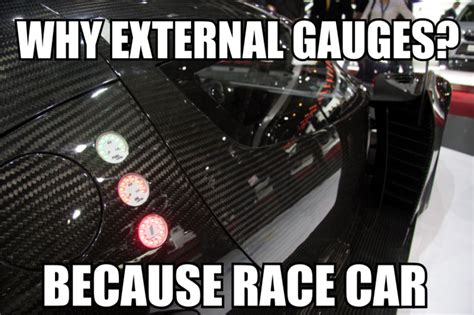scg 003 external gauges because race car your meme