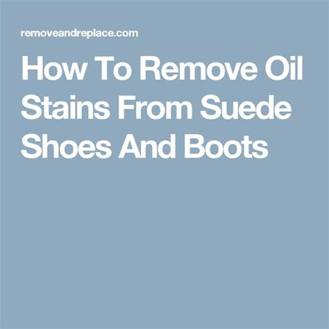 How To Remove Stains From Suede by 17 Best Ideas About Remove Stains On Stain