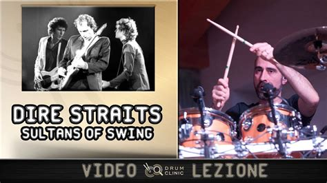 youtube dire straits sultans of swing impara a suonare sultans of swing dei dire straits drum
