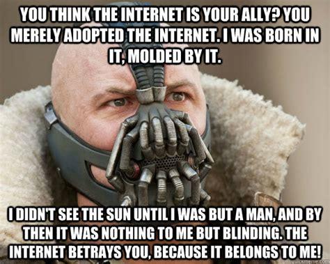 Bane Meme Internet - bane connery memes quickmeme