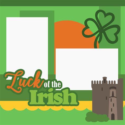 the irish and the svg cutting files luck of the irish